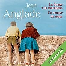 Un souper de neige | Livre audio Auteur(s) : Jean Anglade Narrateur(s) : Yves Mugler