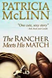 The Rancher Meets His Match, a western romance (Bardville, Wyoming Trilogy, Book 3)