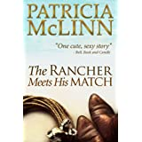 The Rancher Meets His Match (Book 3, Bardville, Wyoming Trilogy)by Patricia McLinn