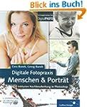 Digitale Fotopraxis: Menschen & Portr...