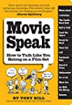 Movie Speak: How to Talk Like You Bel...