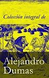Colecci�n integral de Alejandro Dumas