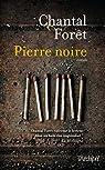 Pierre noire  par For�t