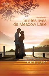 Sur les rives de Meadow Lake