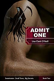 Admit One (Sweetwater Book 2)