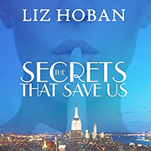 The Secrets That Save Us Audiobook