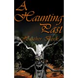 A Haunting Past (The Horror Diaries Vol.2)by Heather Beck