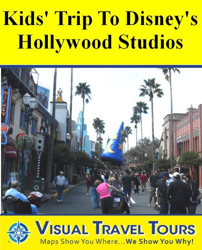 DISNEY HOLLYWOOD STUDIOS KIDS' TOUR - Self-guided Walking Tour- includes insider tips and photos of all locations - explore on your own - Like having a ... you around! (Visual Travel Tours Book 154)