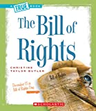 The Bill of Rights (True Books)