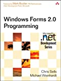 img - for Windows Forms 2.0 Programming (Microsoft .NET (text only) 2nd(Second) edition by C.Sells.M.Weinhardt book / textbook / text book