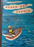 Babar and Zephir (The Babar Books) (0394805798) by Jean De Brunhoff