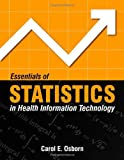 img - for Essentials Of Statistics In Health Information Technology book / textbook / text book
