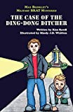 img - for Max Brinkley: The Case of the Ding-Dong Ditcher book / textbook / text book