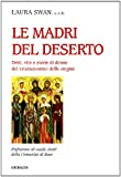 img - for Le madri del deserto book / textbook / text book