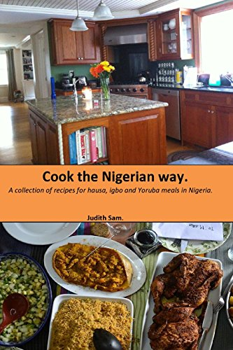 Cook the Nigerian way.: A collection of tales from the animal kingdom.