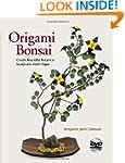 Origami Bonsai: Fullte Beautiful Bota...