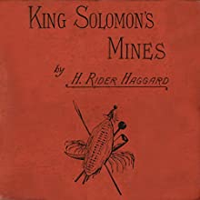 King Solomon's Mines Audiobook by Henry Rider Haggard Narrated by Alan Munro