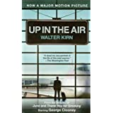 Up in the Air (Movie Tie-in Edition) ~ Walter Kirn