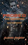 Probed: The Encounter: (Sizzling Alien Tentacle Sex With Multiple Partners MMMF - SciFi Erotica)