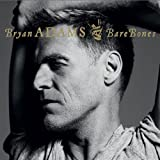 2010 Bare Bones Liveby Bryan Adams