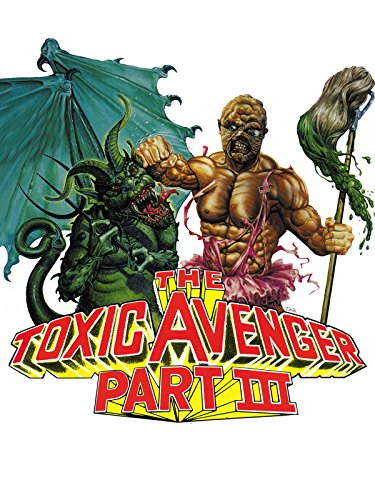 The Toxic Avenger Part III: The Last Temptation of Toxie on Amazon Prime Instant Video UK