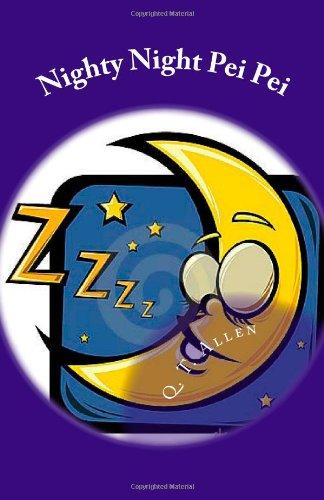 Nighty Night Pei Pei