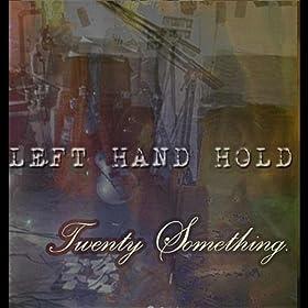 Twenty Something [Explicit]
