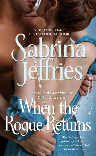 When the Rogue Returns (The Duke's Men) by Sabrina Jeffries