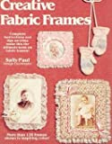 Creative Fabric Frames