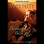 Broken on the Back Row: A Journey Through Grace and Forgiveness | Sandi Patty