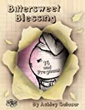 img - for [ BITTERSWEET BLESSING: 16 AND PREGNANT Hardcover ] Salazar, Ashley ( AUTHOR ) Jan - 24 - 2012 [ Hardcover ] book / textbook / text book