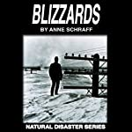 Blizzards: The Natural Disasters Series | Anne Schraff