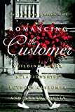 img - for Romancing the Customer: Maximizing Brand Value Through Powerful Relationship Management book / textbook / text book