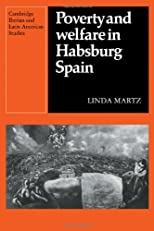 Poverty and welfare in Habsburg Spain : the example of Toledo