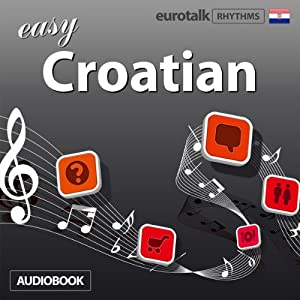 Rhythms Easy Croatian Audiobook