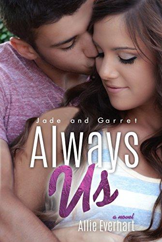Allie Everhart - Always Us (The Jade Series #8)