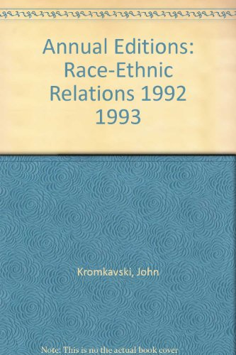 Annual Editions: Race-Ethnic Relations 1992 1993