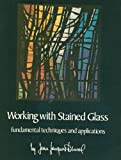 img - for Working With Stained Glass Fundamental Techniques book / textbook / text book