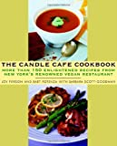 img - for The Candle Cafe Cookbook: More Than 150 Enlightened Recipes from New York's Renowned Vegan Restaurant book / textbook / text book