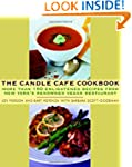 The Candle Cafe Cookbook: More Than 1...