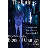Drew Ruthin and The Blood of Changes (The Ruthin Trilogy Book 2)by Tessa Stokes