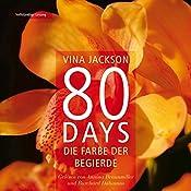 80 Days: Die Farbe der Begierde (80 Days 2) | Vina Jackson