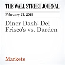 Diner Dash: Del Frisco's vs. Darden (       UNABRIDGED) by Spencer Jakab Narrated by Ken Borgers