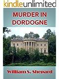 Murder In Dordogne (Robbie Cutler Diplomatic Mysteries Book 3) (English Edition)