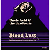 Uncle Acid & The Deadbeats Blood Lust