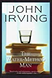 The Water-Method Man (Ballantine Reader's Circle) (034541800X) by John Irving