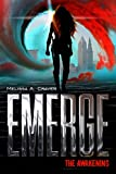Emerge: The Awakening: (Book 1)