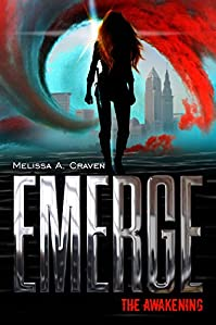 Emerge: The Awakening: by Melissa A. Craven ebook deal