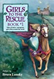 Girls To The Rescue 1: Folk Tales From Around The World