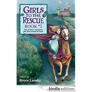 "<strong>Kids Corner at Kindle Nation Daily - 4th Grader Mya S. Reviews <em>Girls to the Rescue, Book #1</em>, by Bruce Lansky: ""A girl who did what she needed to do""</strong>"